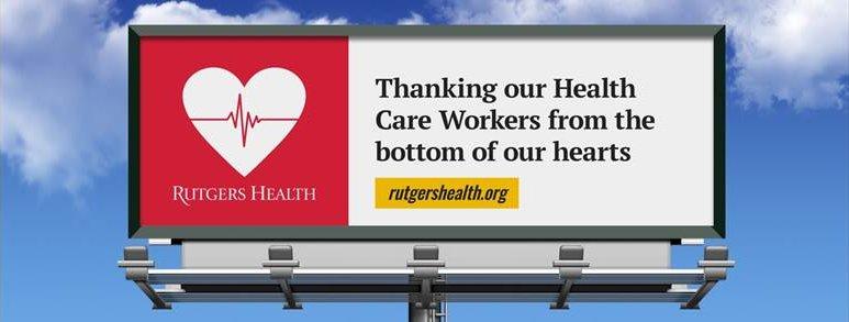 Rutgers Health billboard thanking health care workers